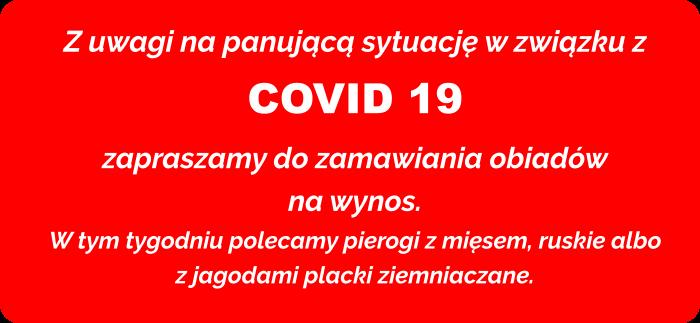 Obostrzenia ze względu na stan epidemiczny związany z Covid 19