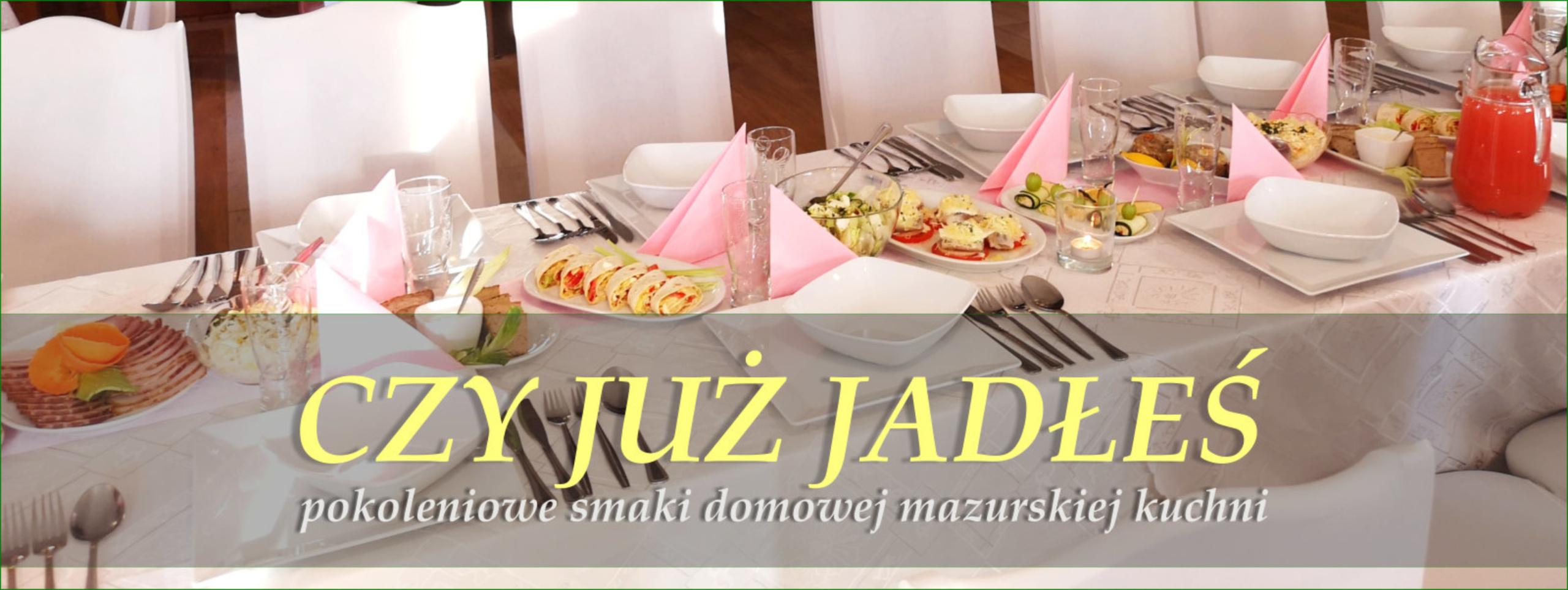 Czy już jadłeś, Restauracje w Ukcie, Ukta, Restauracje na Mazurach